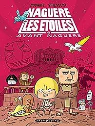 Naguère les étoiles, tome 4 par Hervé Bourhis