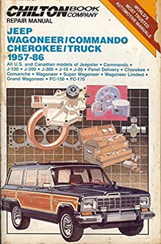 chilton s repair manual jeep wagoneer commando cherokee truck 1957 rh amazon com manual jeep wagoneer 1984 manual transmission jeep wagoneer