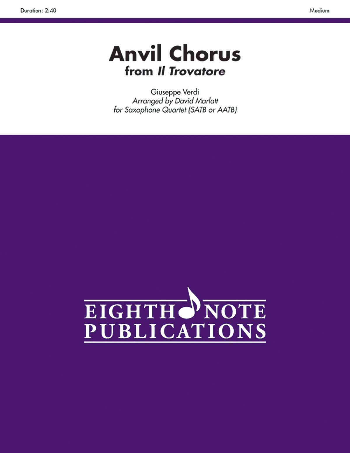 Download Anvil Chorus for Saxophone Quartet (SATB or AATB) (From Il Trovatore) pdf