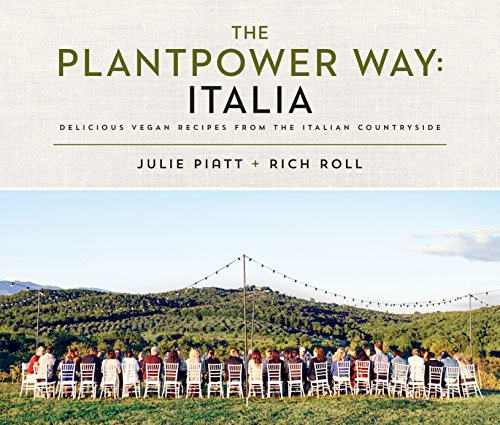 - The Plantpower Way: Italia: Delicious Vegan Recipes from the Italian Countryside