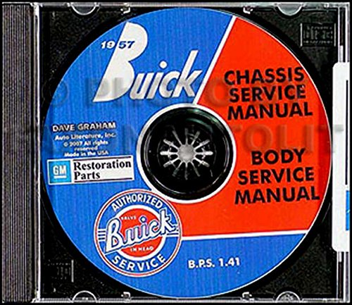 A MUST HAVE MANUAL FOR RESTORERS AND OWNERS - 1957 BUICK FACTORY REPAIR SHOP & SERVICE MANUAL CD-ROM COVERS: Series 40 Special, Series 60 Century, Series 50 Super, and Series 70 & 75 Roadmaster 57