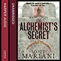 The Alchemist's Secret: Ben Hope, Book 1 Hörbuch von Scott Mariani Gesprochen von: Will Rycroft