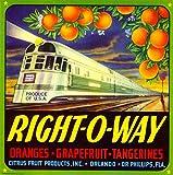 Orlando, Florida Right-O-Way Locomotive Train Orange Citrus Fruit Crate Box Label Art Print Travel Advertisement Poster