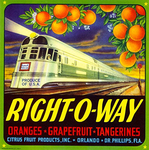 A SLICE IN TIME Orlando, Florida Right-O-Way Locomotive Train Orange Citrus Fruit Crate Box Label Art Print Travel Advertisement Poster