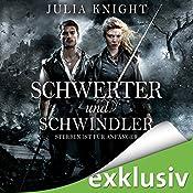 Schwerter und Schwindler: Sterben ist für Anfänger (Die Gilde der Duellanten 1)   Julia Knight