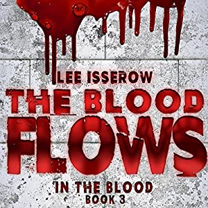 The Blood Flows Audiobook