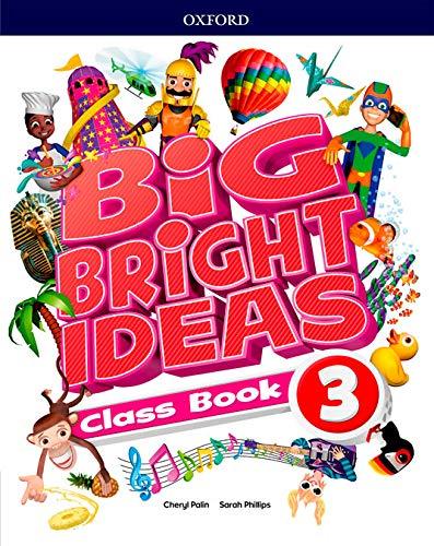 Big Bright Ideas 3º Prim Class Book Libro Del Alumno Oxford University Press España