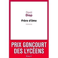 Frère d'âme - Prix Goncourt des lycéens 2018