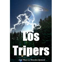 Los Trípers: Invasión inicial (Spanish Edition) Jun 30, 2012