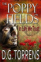 THE POPPY FIELDS BOOK #3: In Life We Trust (The Poppy Fields Trilogy)