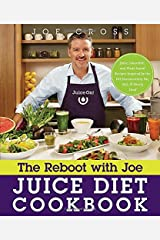 The Reboot with Joe Juice Diet Cookbook: Juice, Smoothie, and Plant-based Recipes Inspired by the Hit Documentary Fat, Sick, and Nearly Dead Paperback
