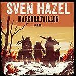 Marchbataillon (Sven Hazels krigsromaner 4)   Sven Hazel