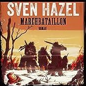 Marchbataillon (Sven Hazels krigsromaner 4) | Sven Hazel