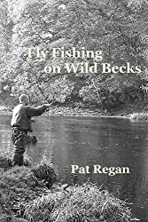 Fly fishing on wild becks