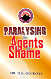 Paralyzing the Agents of Shame (English Edition)