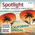 Spotlight Audio - California special. 8/2014: Englisch lernen Audio - Kalifornien Hörbuch von  div. Gesprochen von:  div.
