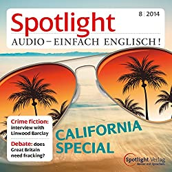 Spotlight Audio - California special. 8/2014