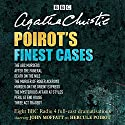 Poirot's Finest Cases: Eight Full-Cast BBC Radio Dramatisations Hörspiel von Agatha Christie Gesprochen von: Full Cast, John Moffat