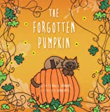 The Forgotten Pumpkin, Hugh Earnhart, 1939710030