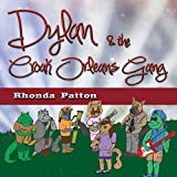 Dylan and the Croak Orleans Gang: (Dreams, animals, and music frog books for children)