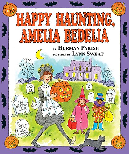 Happy Haunting, Amelia Bedelia by Greenwillow Books