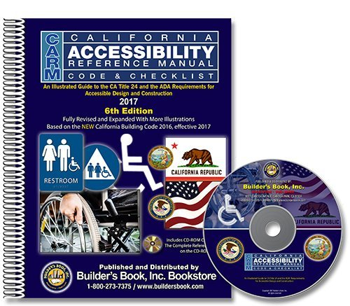 California accessibility reference manual :  code and checklist : CARM /