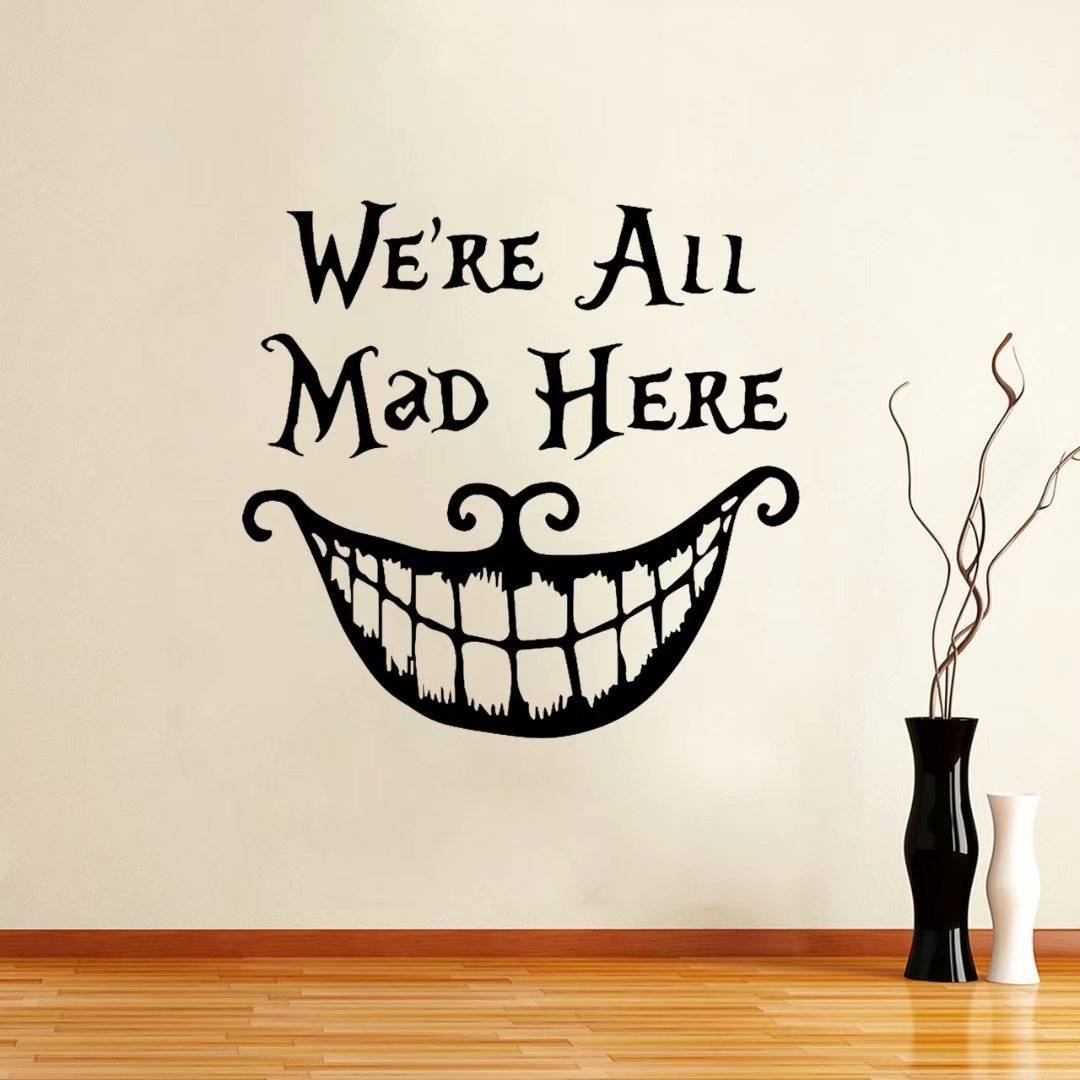 Alice In Wonderland Wall Decal Quote Cheshire Cat Sayings We're All Mad Here Vinyl Decals Living Room Wall Sticker Home Décor
