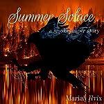 Summer Solace: Smoke Jumpers | Mariah Avix