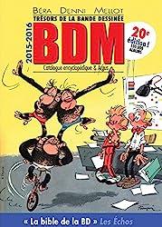 Trésors de la bande dessinée BDM 2015-2016 : Catalogue encyclopédique