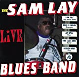 Live: The Sam Lay Blues Band