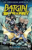 img - for Batgirl and the Birds of Prey Vol. 3: Full Circle (Batgirl and the Birds of Prey: Dc Universe Rebirth) book / textbook / text book