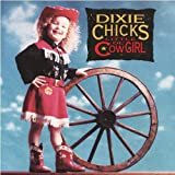 Dixie Chicks Thank Heavens For Dale Evans