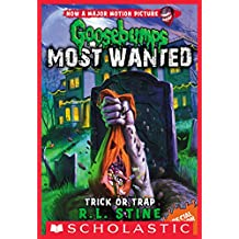 Trick or Trap (Goosebumps Most Wanted Special Edition)