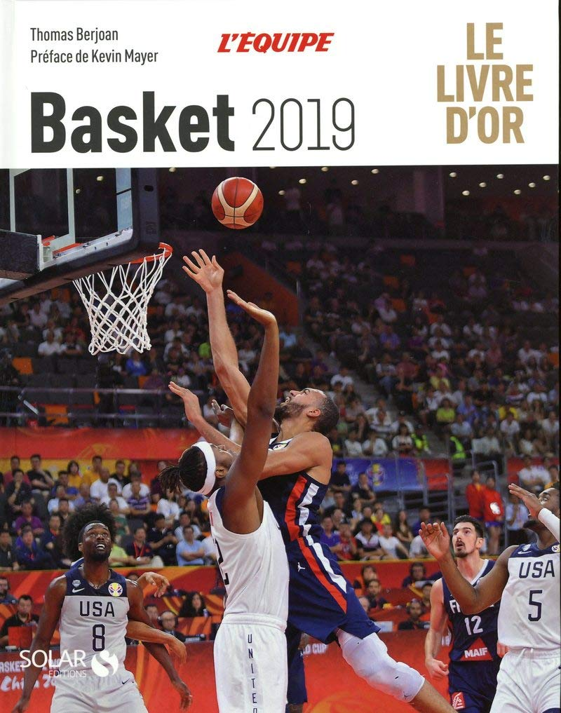 Basketball : Le livre dor: Amazon.es: Thomas Berjoan, Kevin Mayer ...
