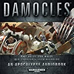 Damocles: Warhammer 40,000: Space Marine Battles | Phil Kelly,Guy Haley,Ben Counter,Josh Reynolds