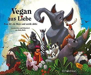 Vegan aus Liebe