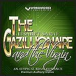 The Gazillionaire and the Virgin | Lisabet Sarai