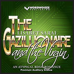 The Gazillionaire and the Virgin Audiobook