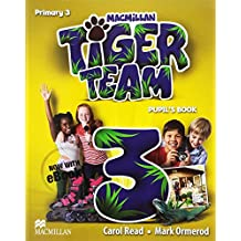 Tiger Team 3: Primary - Pupil's Book With EBook Pack