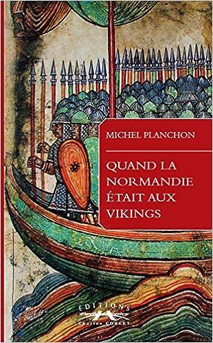 Lire un Quand la Normandie était aux Vikings epub, pdf