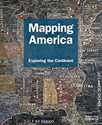 Mapping America: Exploring the Continent (Mapping (Black Dog))