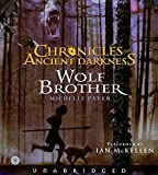 Chronicles of Ancient Darkness Book One: Wolf Brother