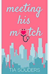 Meeting His Match: A Sweet Fake Dating Romantic Comedy (Single In the City Book 1) Kindle Edition