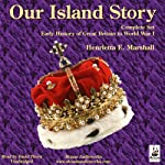 Our Island Story: Complete Set of Five Volumes | Henrietta Marshall