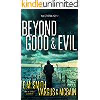Beyond Good & Evil: A Serial Killer Thriller (Victor Loshak Book 1) book cover