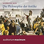 Die Philosophie der Antike | Wiebrecht Ries