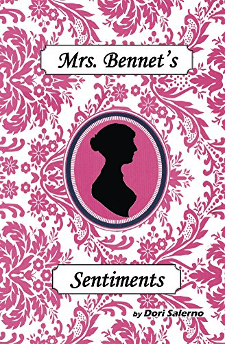 Mrs. Bennet's Sentiments: Pride and Prejudice and Perseverance