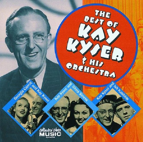 The Best of Kay Kyser & His - Online His