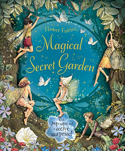 Magical Secret Garden (Flower Fairies) Novelty Book – Pop up, September 2, 2010