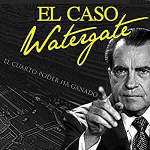 El caso Watergate Speech